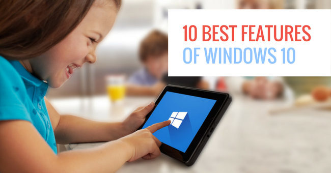 10 Best Features of Windows 10 Arey Jones blog.png